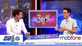 10 phút cập nhật ngày 31.12.2016 | VTC