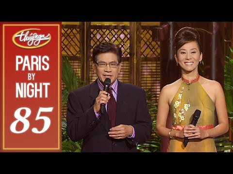 Paris By Night 85 - Xuân Trong Kỷ Niệm (Full Program)