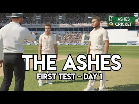 THE ASHES - First Test - Day 1 (Ashes Cricket Game)