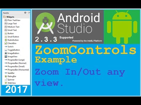Android studio tutorial - Zoom Controls example in android  Zoom IN/OUT  BOTH  NEW
