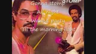 [Lyrics] The Brothers Johnson- Stomp!