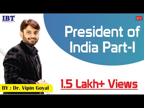 President of India (Qualification & Election) By Dr. Vipan Goyal