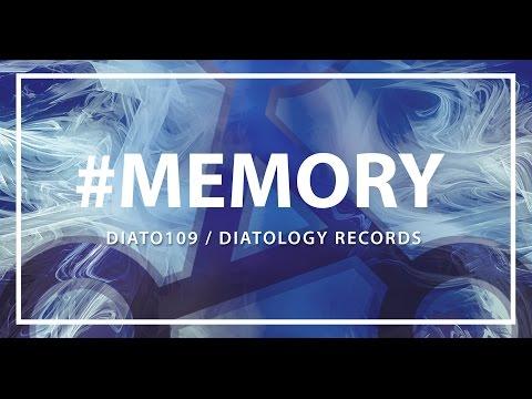DIATO109 - #Memory (Original Mix) [OUT NOW]