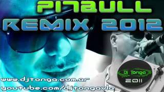 DJ TONGA PITBULL Remix MIX 2012