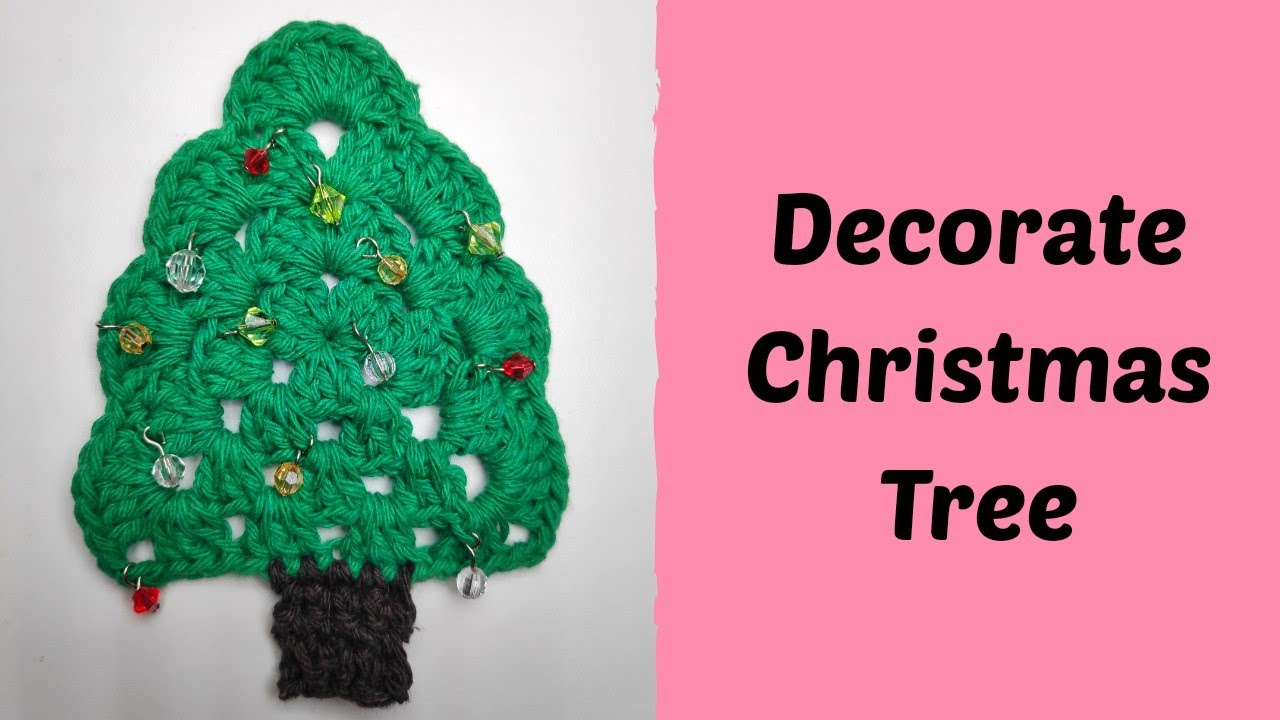 How to Decorate the Crochet Christmas Tree ????
