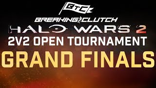 Halo Wars 2 - BtC 2v2 Open Tournament - GRAND FINALS MATCH