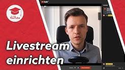 YouTube Livestream einrichten – ohne Vorkenntnisse (mit dem neuen YouTube Studio)