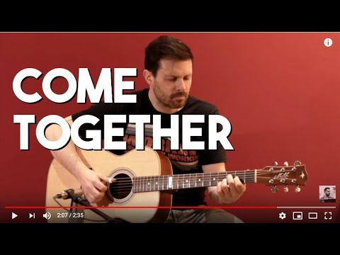 COME TOGETHER - Fingerstyle arrangement by Alberto Lombardi