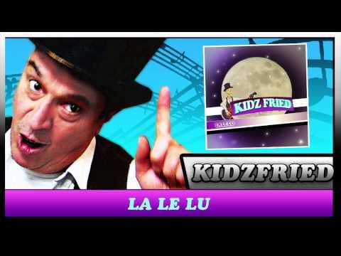 la-le-lu---(mond-schaut-zu)-kidz-fried---der-kinder-entertainer