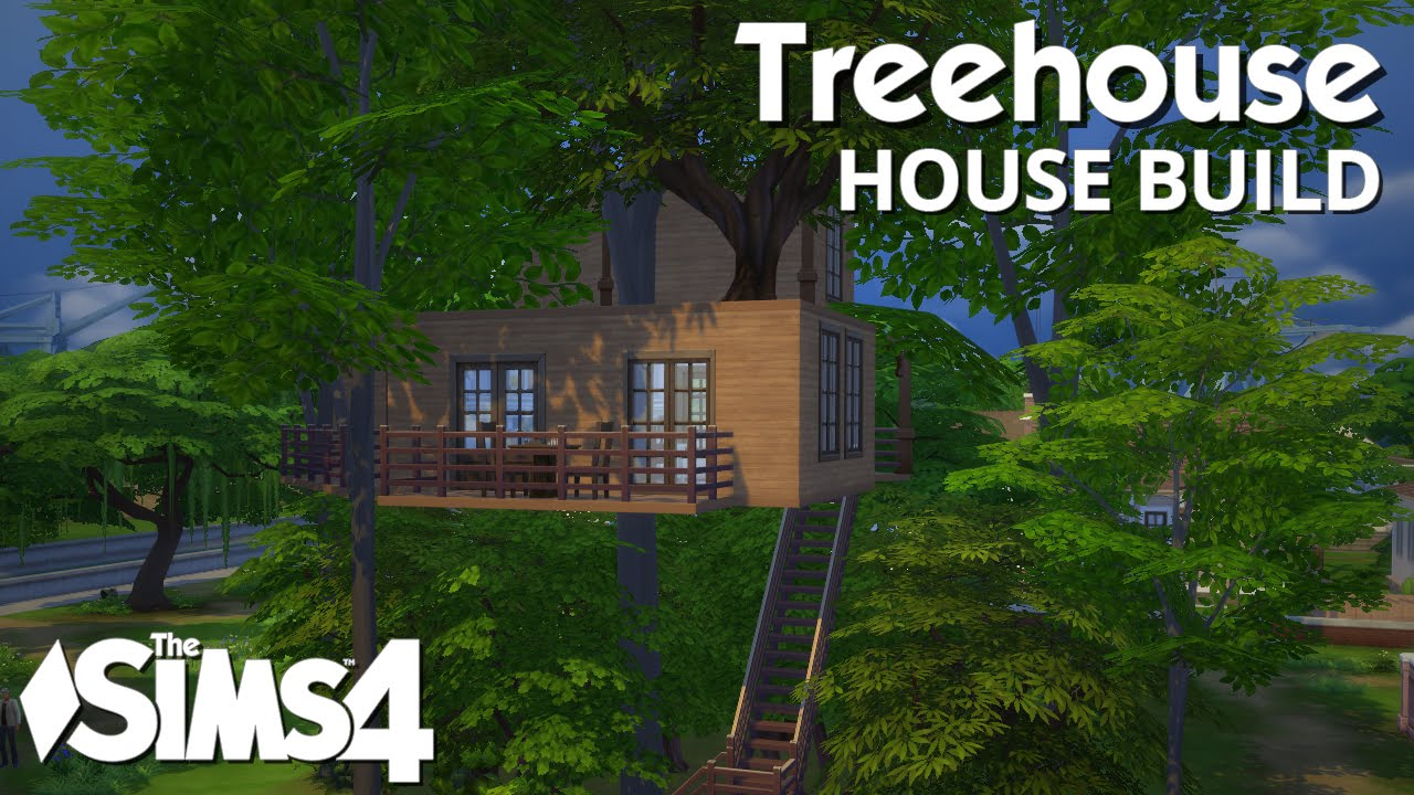 The sims 4 house building treehouse youtube for How to go about building a house