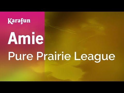 Karaoke Amie - Pure Prairie League *