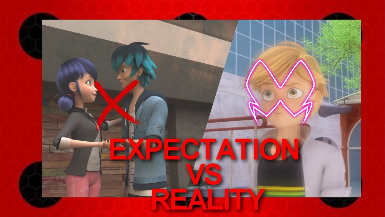 ADRIEN JEALOUS-EXPECTATION VS REALITY-MIRACULOUS LADYBUG