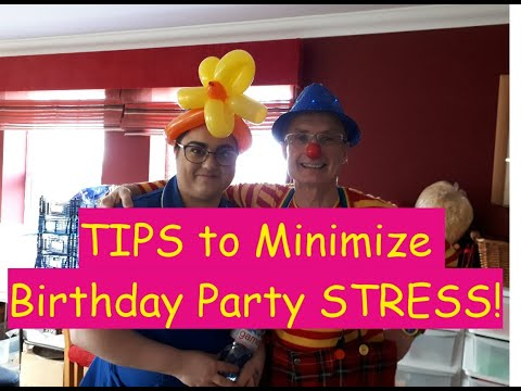 Tip to minimize stress at your birthday party