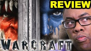 WARCRAFT MOVIE REVIEW - Is Warcraft THAT Bad?
