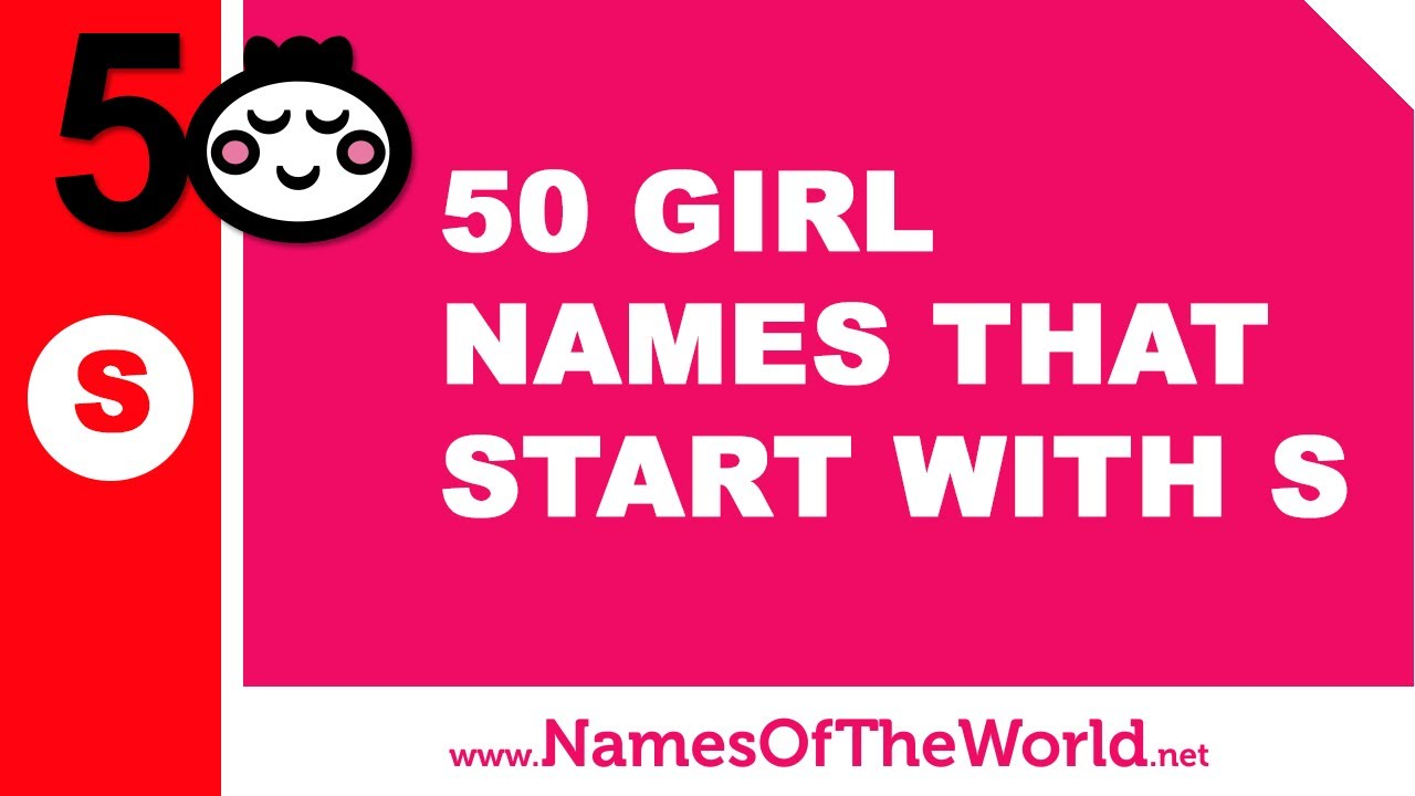 50 Girl Names That Start With S