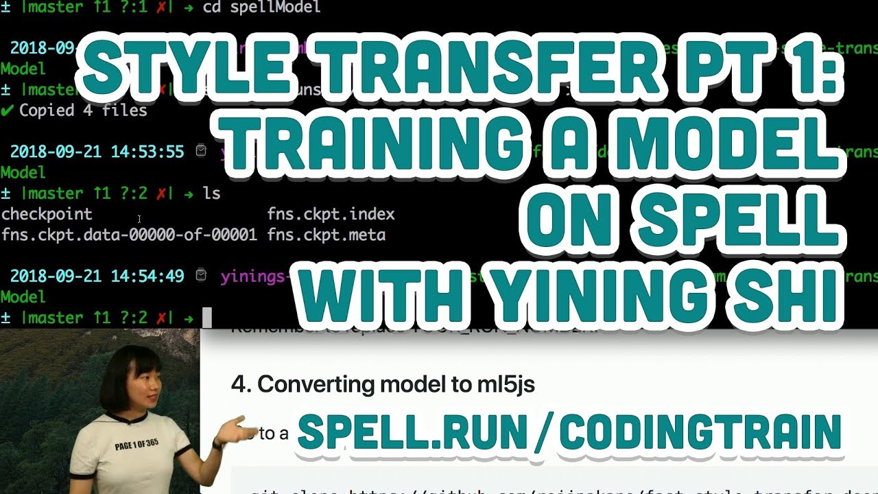 Style Transfer Part 1: Training a model with on Spell with Yining Shi