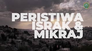[ ISRAK MIKRAJ ] Masjidil Aqsa - Mempertahankan Legasi Umat Islam
