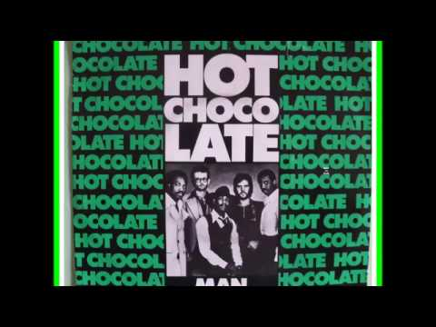 HOT CHOCOLATE  **  MAN TO  MAN