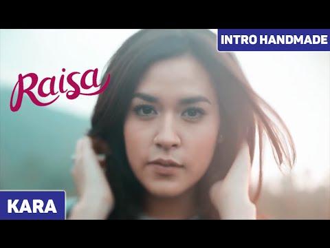 Raisa - Intro Handmade (Kara)