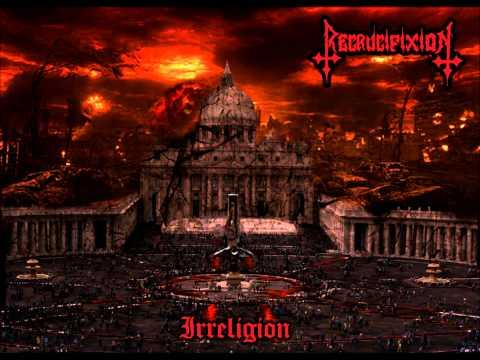 RECRUCIFIXION - IRRELIGION (FULL DEMO)