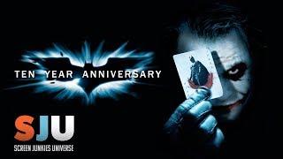 Remembering The Dark Knight 10 Years Later - SJU