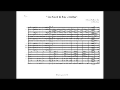Too Good To Say Goodbye - Marching Band Arrangement