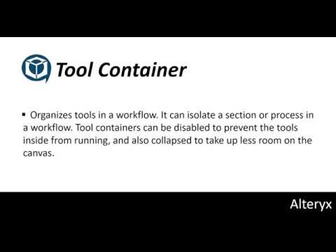 Alteryx Tutorial 10: Tool Container