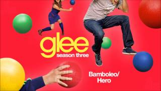 Bamboleo / Hero | Glee [HD FULL STUDIO]