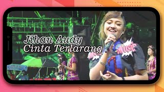 Download lagu Jihan Audy Cinta Terlarang MP3