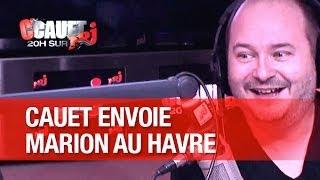 Cauet envoie Marion au Havre offrir un cadeau à Marine ! - C'Cauet sur NRJ