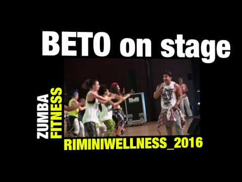 BETO PEREZ on stage ZUMBA FITNESS at RIMINI WELLNESS 2016