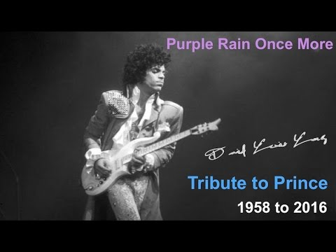 Tribute to Prince: 'Purple Rain Once More' (Tribute for Prince 1958 to 2016)
