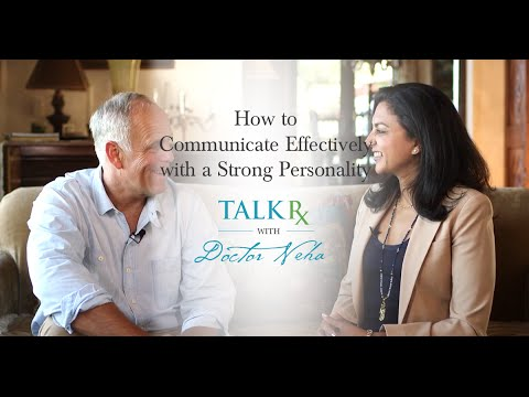How to Communicate Effectively with a Strong Personality