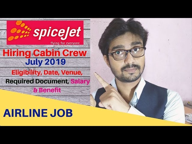 SpiceJet Cabin Crew Walk-in Interview for Fresher in 2019