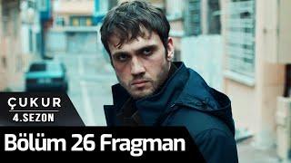 Çukur 4. Sezon 26. Bölüm Fragman