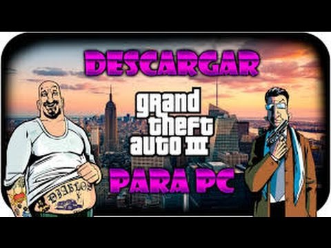 Como Descargar Gta 3 Para Pc Windows 10 Youtube