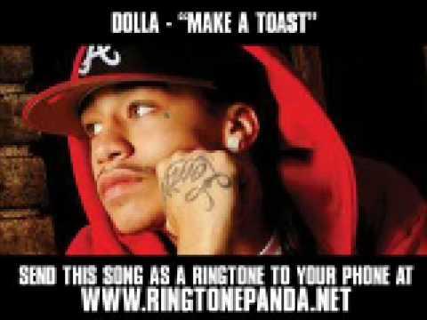 Dolla ft. Lil Wayne - Make A Toast [New Video + Lyrics]
