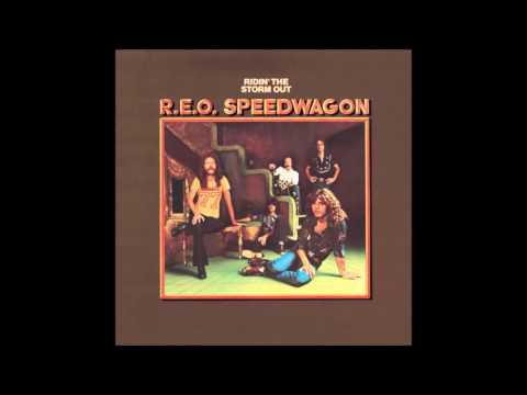 REO Speedwagon, Ridin' The Storm Out