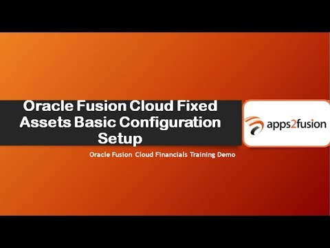 Oracle Fusion Cloud Fixed Assets Basic Configuration Setup