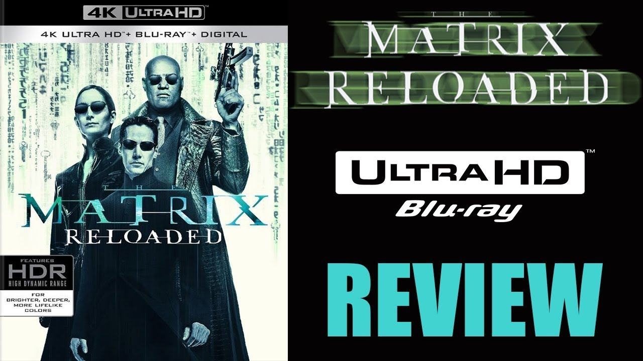 Download THE MATRIX RELOADED 4K Blu-ray Review