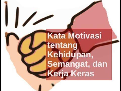 Kata Motivasi Tentang Kehidupan, Semangat, Dan Kerja Keras