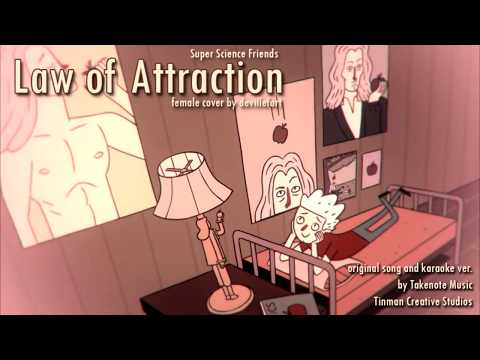 Law of Attraction (Super Science Friends) - female cover by devillefort