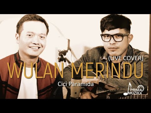 WULAN MERINDU - Cici Paramida (Live Cover) | ANDREY | NURDIN