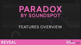 Paradox by SoundSpot | Review of Features Tutorial