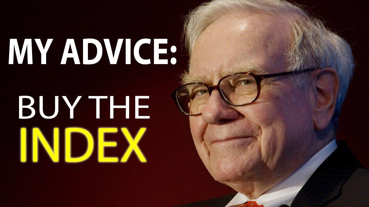 Warren Buffett's Best Investment Advice: Buy Index Funds