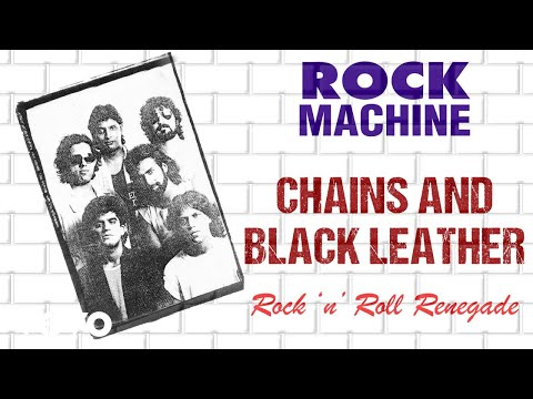 Chains And Black Leather - Rock Machine | Rock 'n' Roll Renegade | Official Audio Song