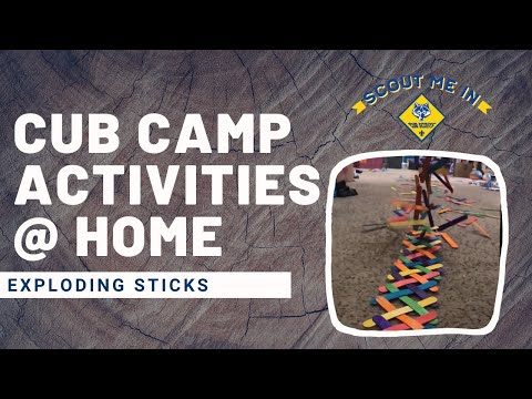 Exploding Sticks - Cub Camp Activities At Home