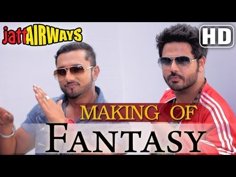 'Fantasy' Song Making Feat Yo Yo Honey Singh , Alfaaz , Tulip Joshi - Jatt Airways