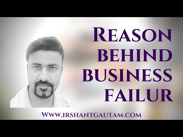 10 Reasons Behind Failure Of Business. | Business Development/Solution #01.