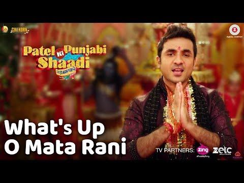 What's Up O Mata Rani - Patel Ki Punjabi Shaadi | Vir Das, Rishi Kapoor, Paresh R, Prem C & Payal G